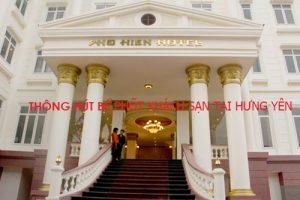 Đơn vị thi công thông hút bể phốt khách sạn tại Hưng Yên chất lượng nhất