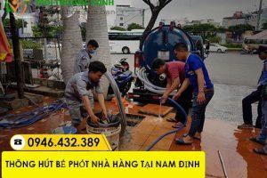 Đơn vị thông hút bể phốt nhà hàng tại Nam Định giá rẻ